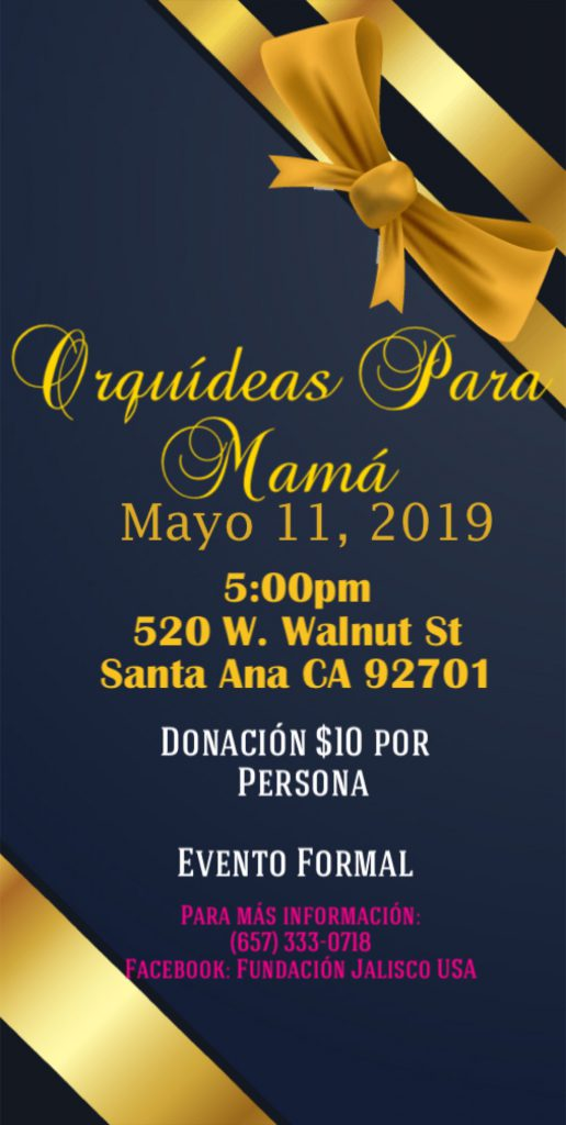 "Jalisco USA presents Orchids for Mama. Evemto full of music, singers, mariachi, ballet Folklorico and comics that will make us laugh together with Mama to honor her in her day.   We will Also be receiving a group of breasts that will hug their children after 10, 15 and up to 20 years thanks to the program ""Gathering Families "".  Buy your tickets now"